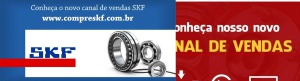 Conheça o novo canal de vendas SKF!