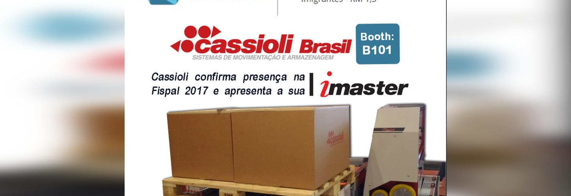 Cassioli at Fispal Tecnologia 2017 – São Paulo, 27-30 June