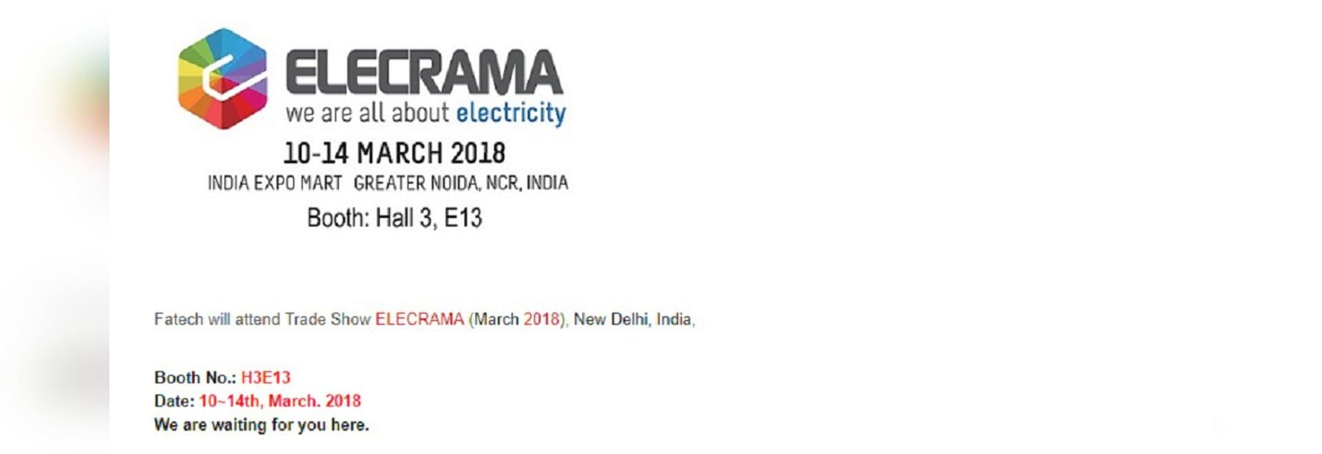 FATECH WILL ATTEND TRADE SHOW ELECRAMA 2018 NEW DELHI, INDIA