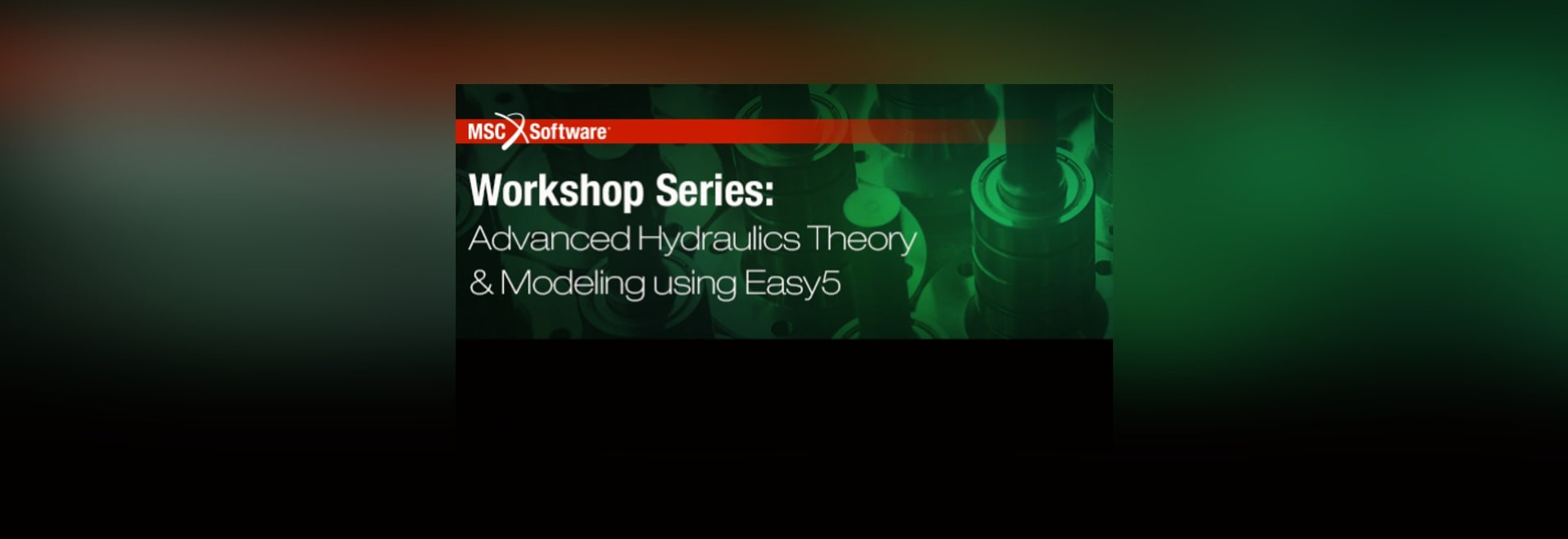 Free In-Person Seminar Covers Hydraulic System Modeling