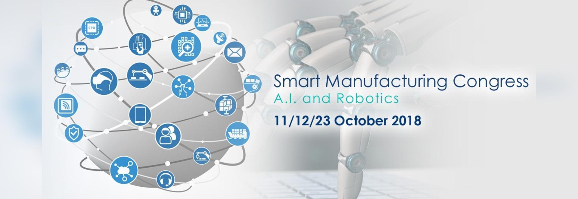 Smart Manufacturing Congress – A.I. and Robotics