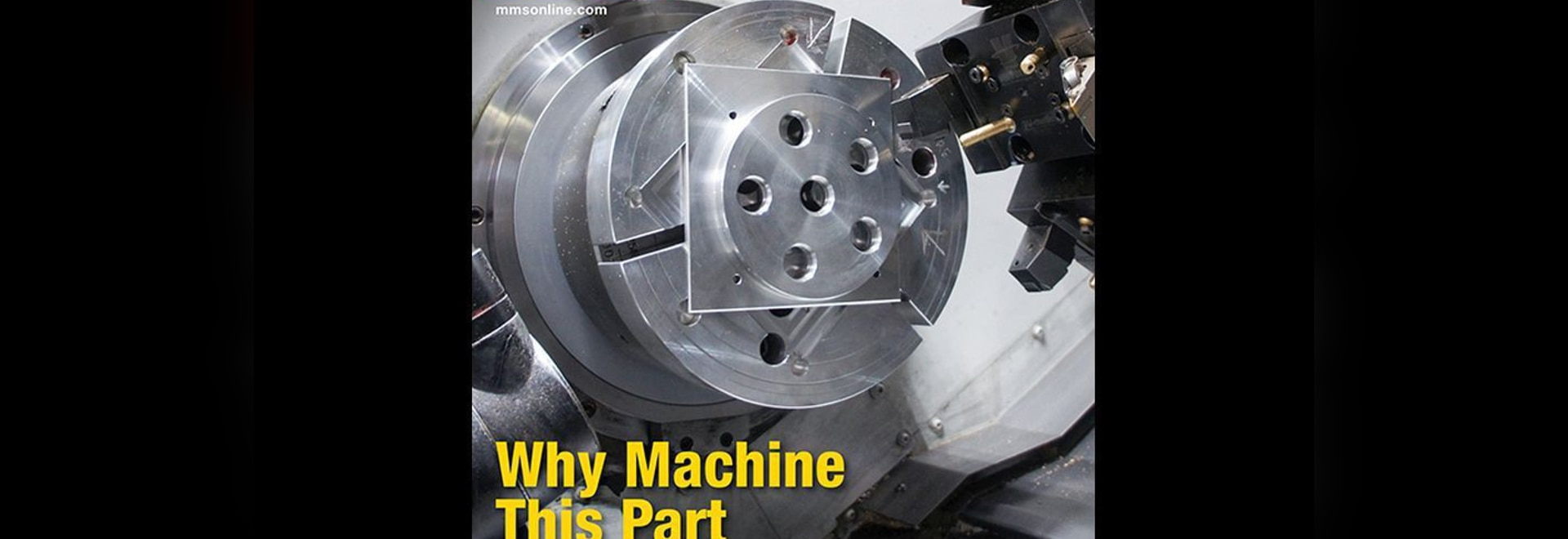 Why Machine This Part on a Lathe: February 2017 Digital Edition