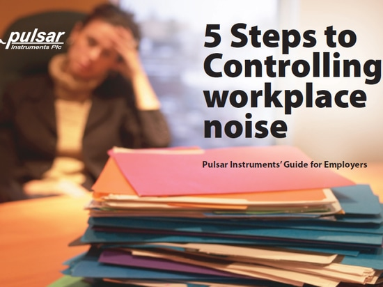 Pulsar 5 Steps to Controlling Workplace Noise