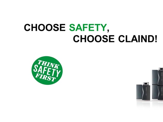 CHOOSE SAFETY,​ CHOOSE CLAIND!​