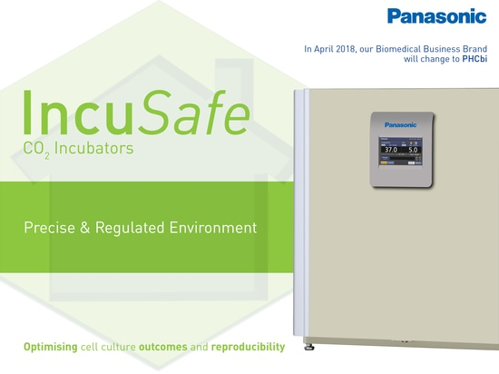 The IncuSafe Advantage: a precise and regulated environment