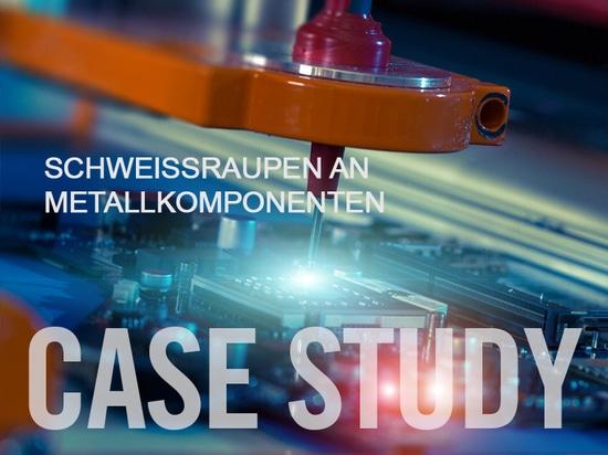 case study - Schweissraupen