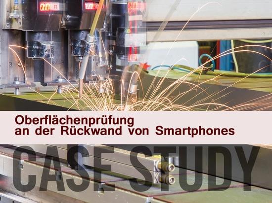Oberflächenprüfung an der Rückwand von Smartphones