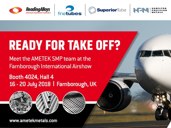 High performance tube, strip and powder products for critical aerospace applications at Farnborough Air Show