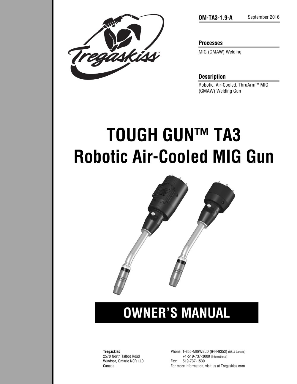 Tough Gun Ta3 Robotic Air Cooled Mig Guns Owners Manual 030 Welding Wire Also With Welder Parts Diagram 1 30 Pages