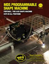 MDS Programmable Shape Machine