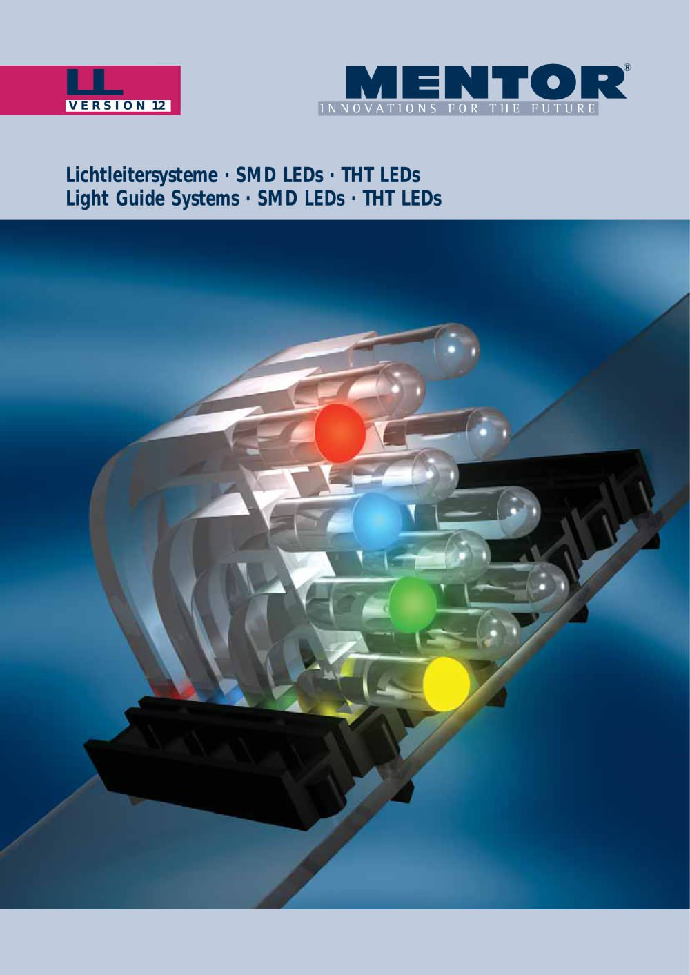 Nice MENTOR Light Guide Systems, SMD LEDs, THT LEDs   1 / 52 Pages