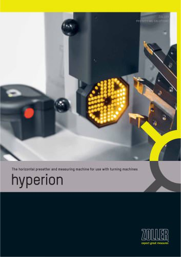 The horizontal presetter and measuring machine for use with turning machines »hyperion«