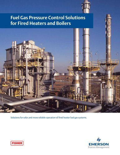 Fuel Gas Pressure Control Solutions for Fired Heaters and Boilers ...