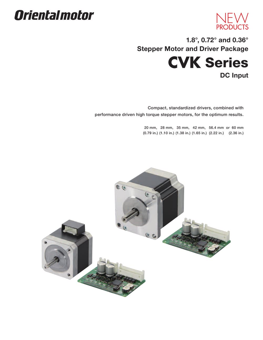 1.8°, 0.72° / 0.36° Stepper Motor and Driver CVK Series* - 1 / 24 Pages