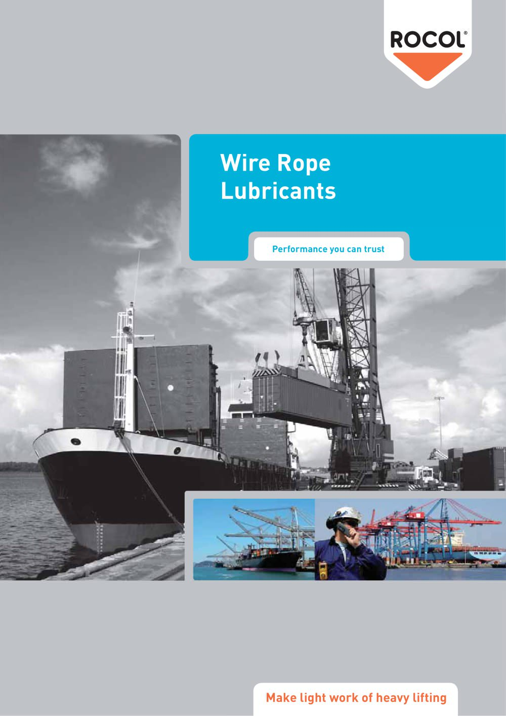 Wire Rope Lubricants - ROCOL - PDF Catalogue | Technical ...