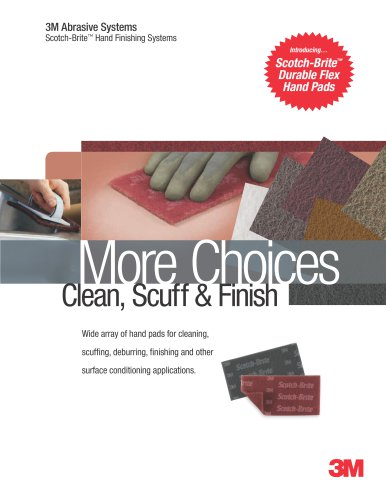 Scotch-Brite? Hand Finishing Systems Brochure - 3M Manufacturing And