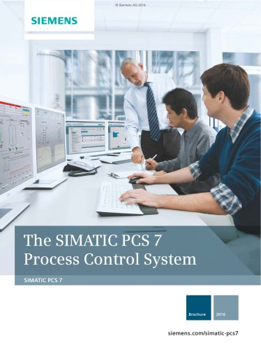 The SIMATIC PCS 7 Process Control System