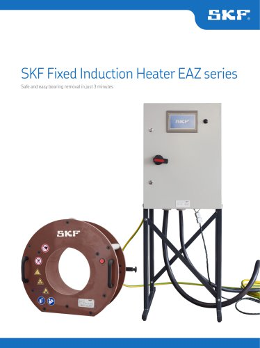 SKF Fixed Induction Heater EAZ series - SKF Maintenance and