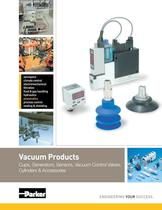 Vacuum Products - Cups, Generators, Sensors, Vacuum Control Valves, Cylinders and Accessories Catalog: 0802-3