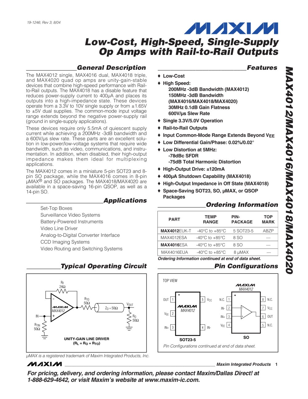 Low Cost High Speed Single Supply Op Amps With Rail To And Dual Power Quad Opamp Circuit Filtercircuit Outputs Max4012 Max4016 Max4018 Max4020 1 17 Pages