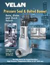 Pressure Seal and Bolted Bonnet Valves
