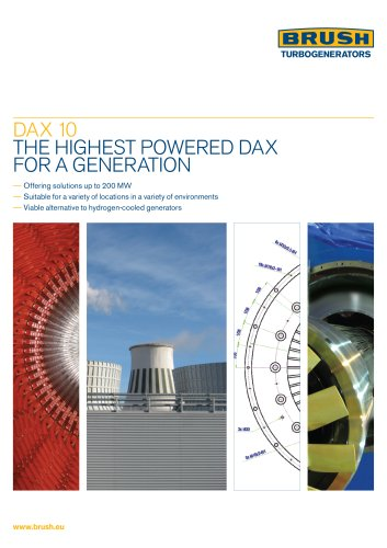 DA X 10 THE HIGHEST POWERED DAX FOR A GENERATION - BRUSH Group - PDF