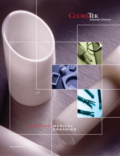 Medical Products - CoorsTek - PDF Catalogs | Technical Documentation