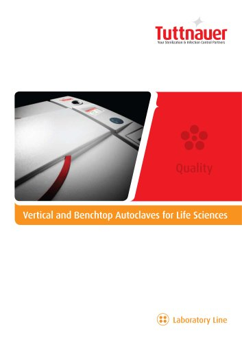 Vertical and Benchtop Autoclaves for Life Sciences