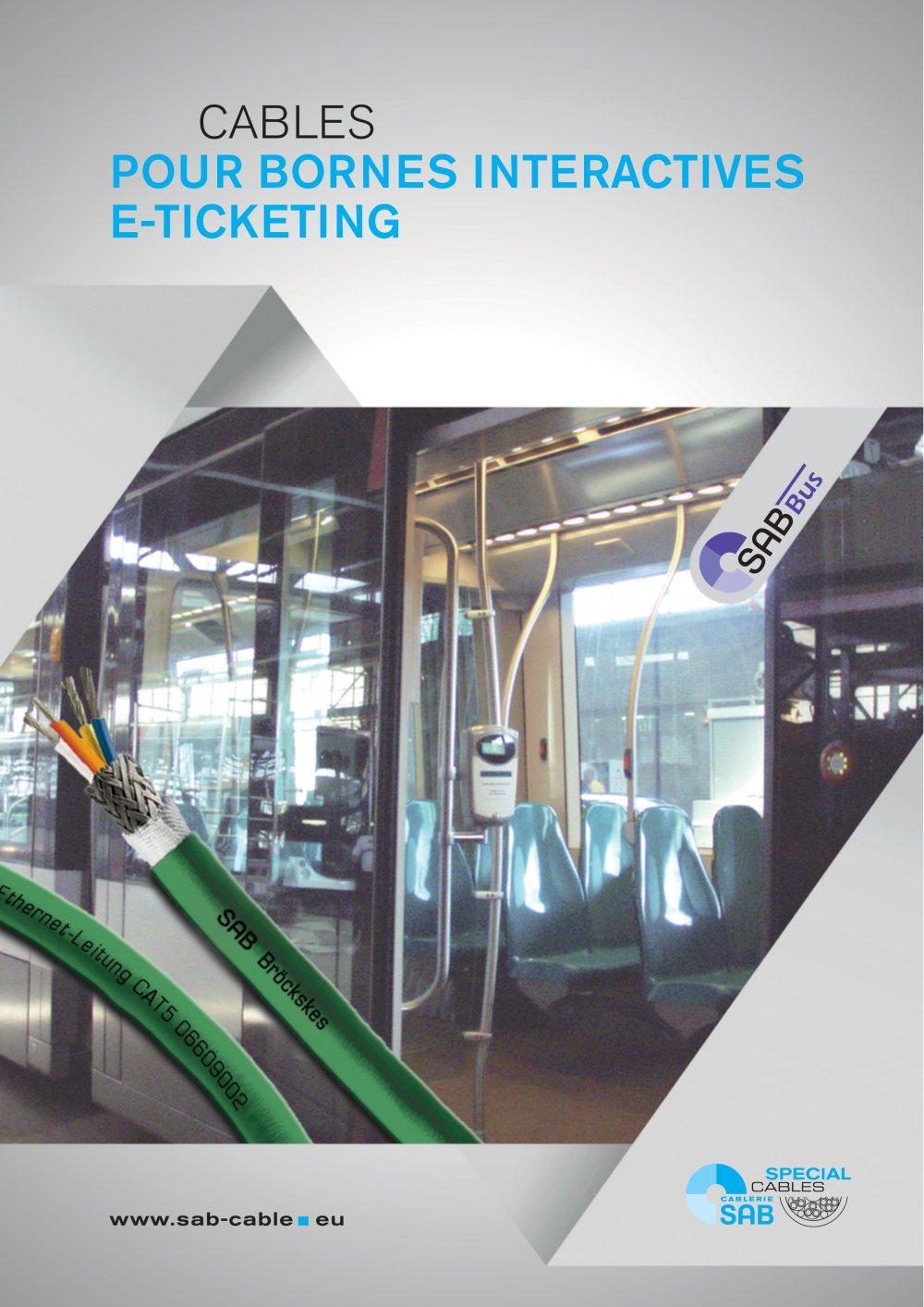Cables pour bornes interactives E-Ticketing - SAB BROECKSKES