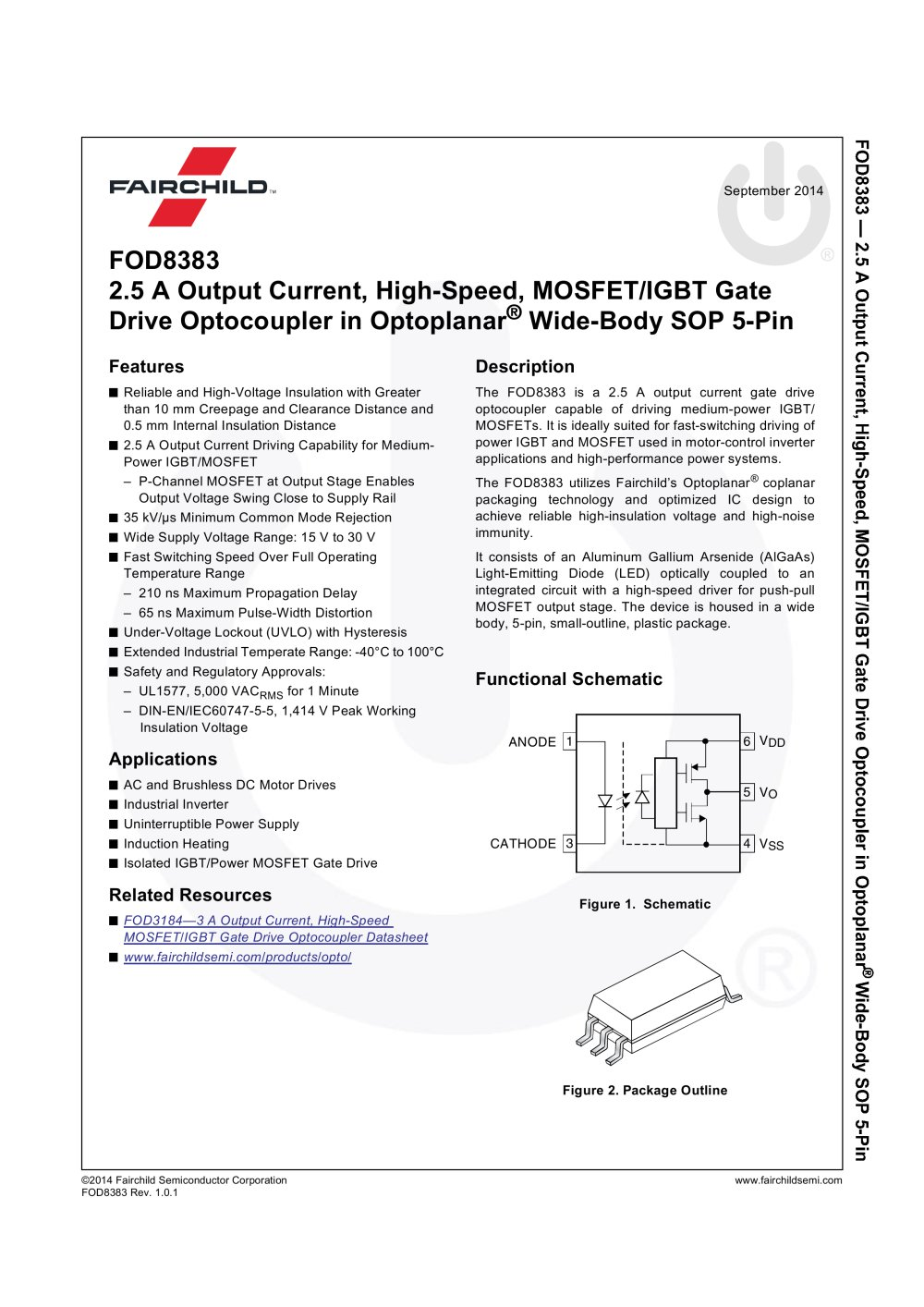 Fod8383 25 A Output Current High Speed Mosfet Igbt Gate Drive Led Optocoupler Circuit In Optoplanar Wide Body Sop 5 Pin 1 17 Pages