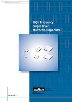 High Frequency Single Layer Microchip Capacitors 
