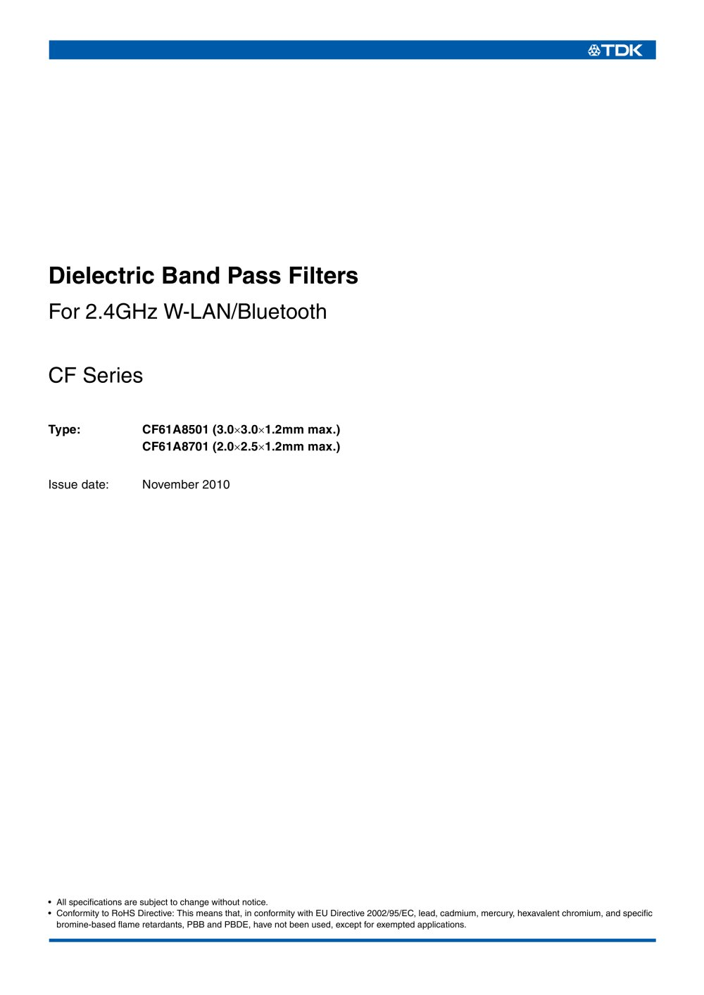 Dielectric Band Pass Filters Cf61a8501 Tdk Electronics Europe 1 5 Pages