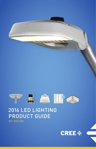 2016 LED LIGHTING PRODUCT GUIDE & 2016 LED LIGHTING PRODUCT GUIDE - Cree - PDF Catalogue | Technical ... azcodes.com