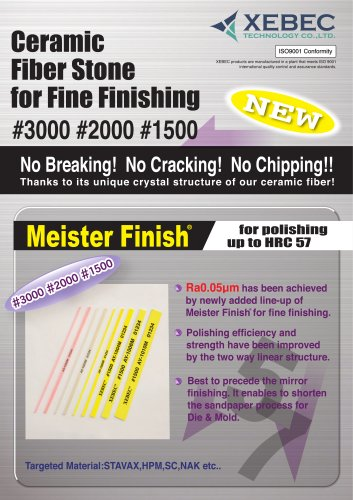 Meister Finish for fine finishing