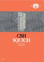 CSH SQUICH series - Connections without tools