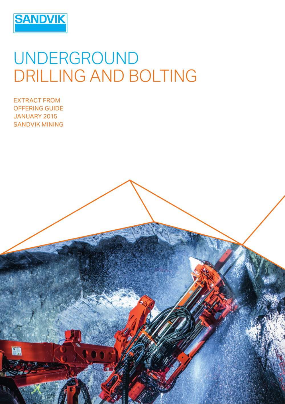 Sandvik underground drilling and bolting - 1 / 24 Pages