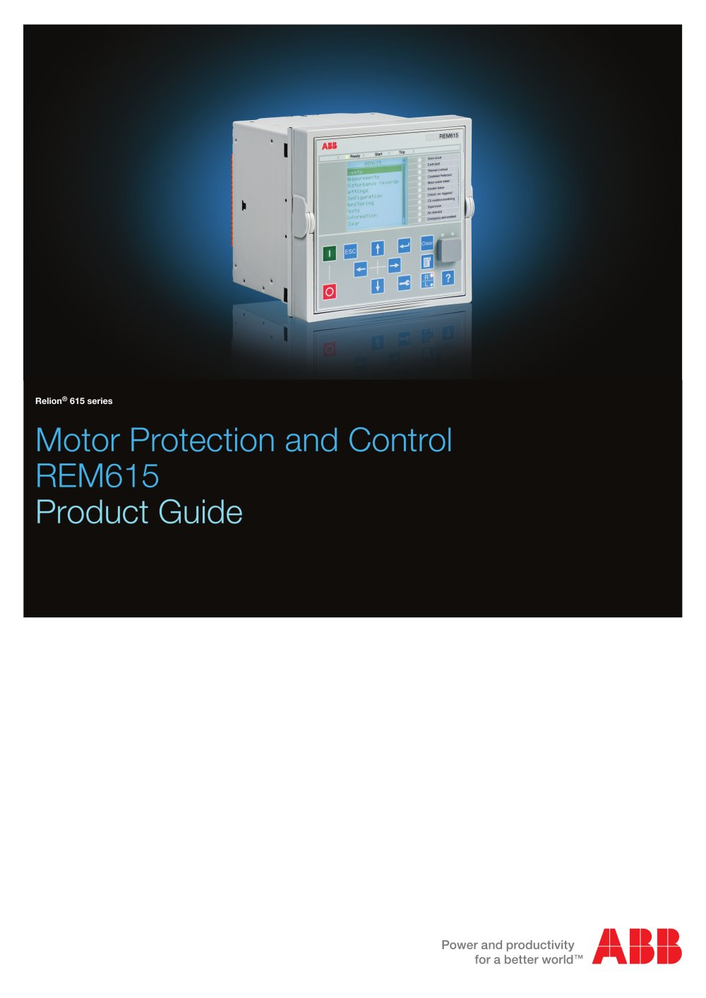 Motor Protection and Control REM615 Product Guide - 1 / 56 Pages