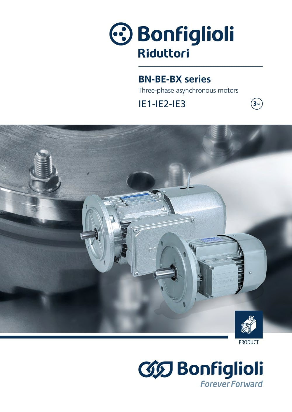 BN - BE - BX series - Three-phase asynchronous motors IE1-IE2-IE3 ...