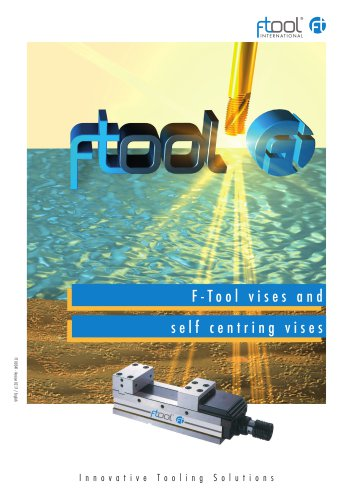 F-Tool vises and self centring vises
