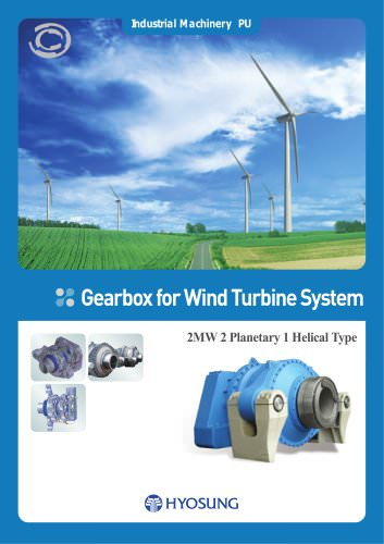 Gearbox for Wind Turbine System - Hyosung Power & Industrial Systems