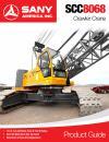 SANY SCC8068 Crawler Crane