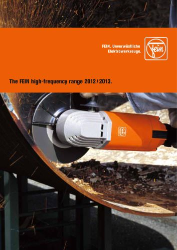 The FEIN high-frequency range 2012 / 2013.
