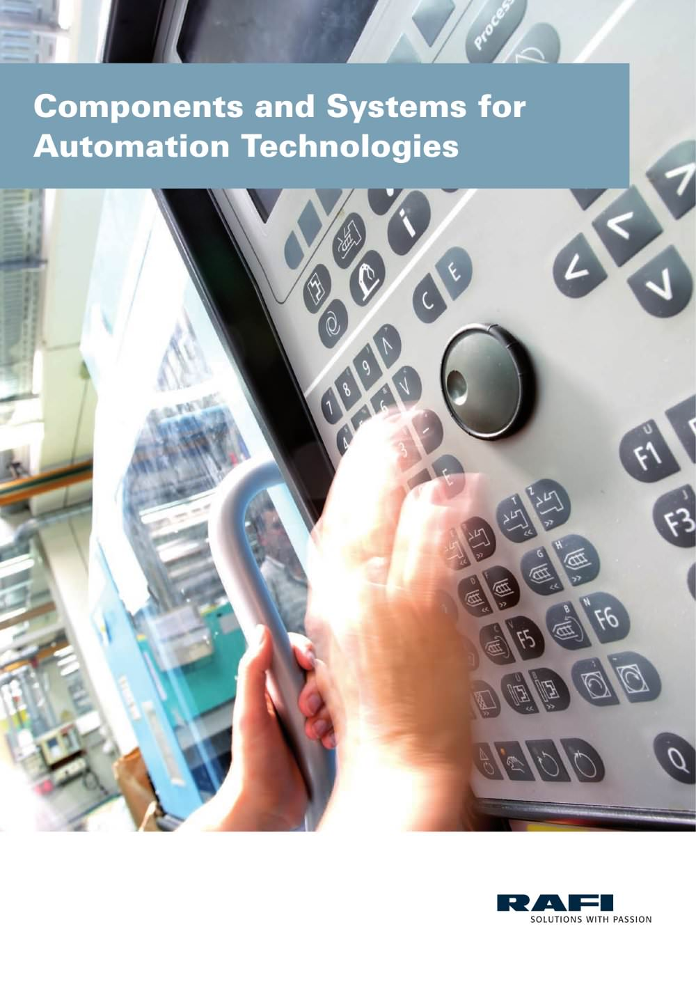 Components and Systems for Automation Technologies - RAFI GmbH & Co