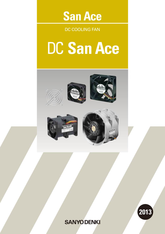dc san ace sanyo denki america pdf catalogs technicaldc san ace 1 332 pages