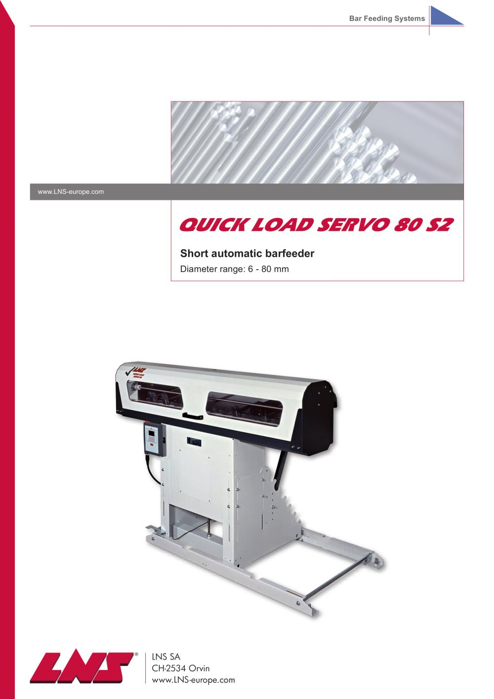 Short automatic barfeeders > Quick Load Servo 80 S2 - 1 / 4 Pages
