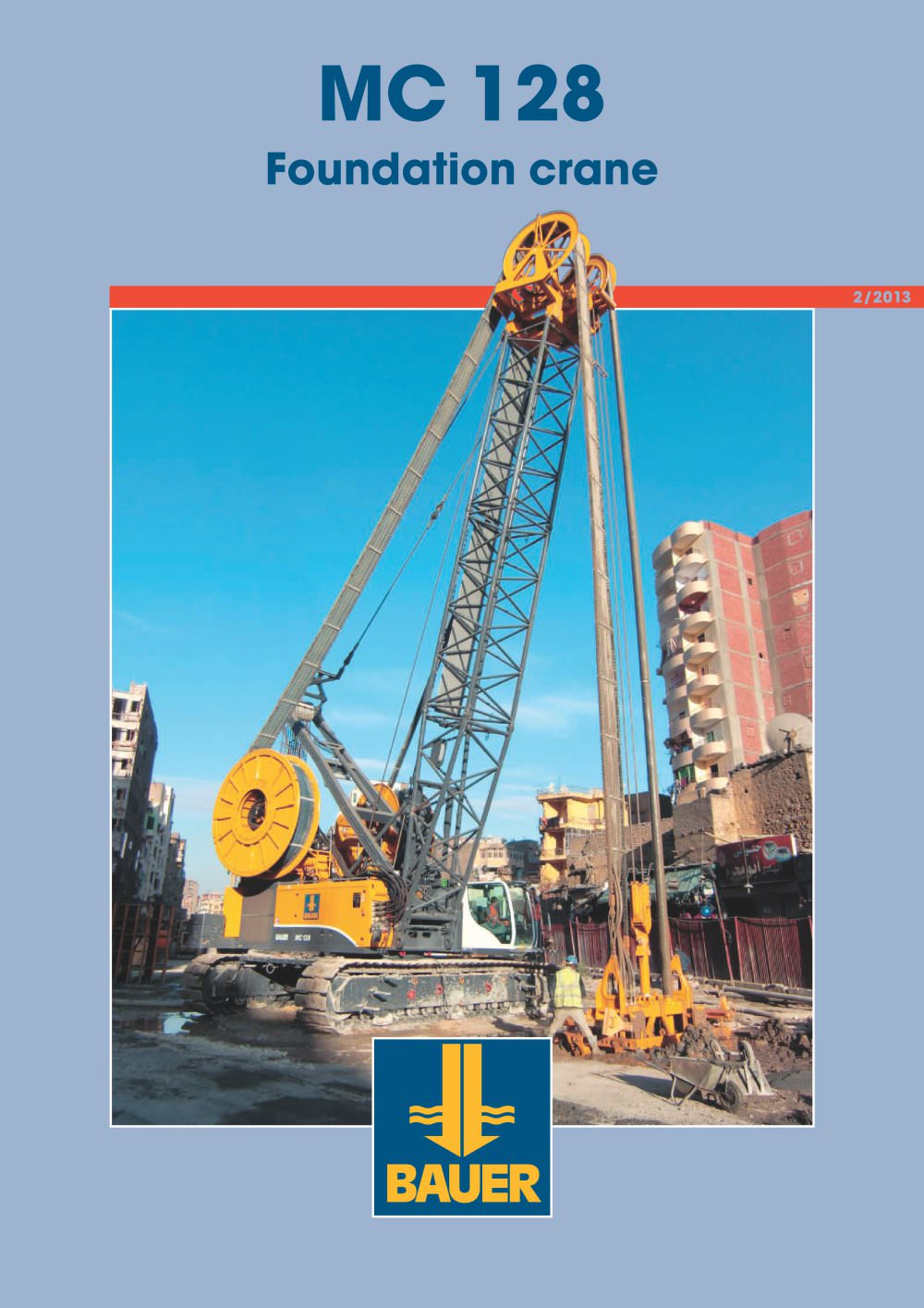 MC 128 Foundation crane - BAUER Maschinen GmbH - PDF Catalogue ...