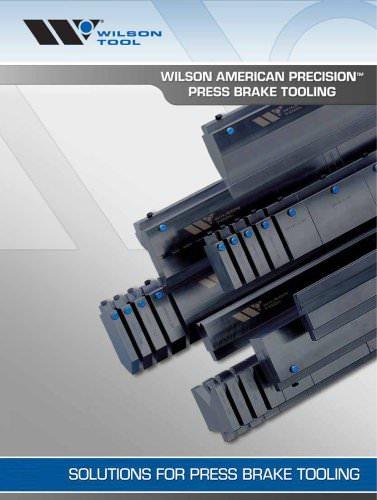 Wilson American Precision Press Brake Tooling Catalog - WILSON TOOL