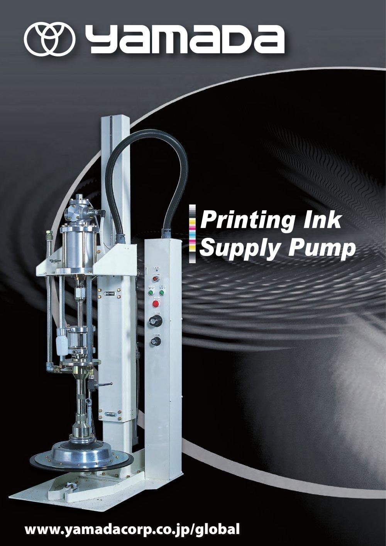 Printing ink supply pumps yamada corporation pdf catalogue printing ink supply pumps 1 16 pages ccuart Gallery