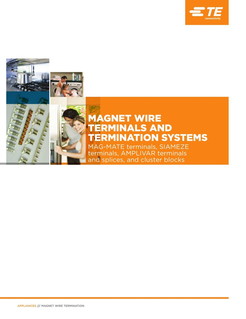 MAGNET WIRE TERMINALS AND TERMINATION SYSTEMS - TE Connectivity ...