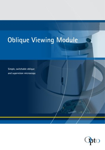 Oblique Viewing Module